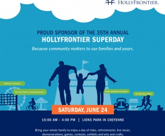 Proud sponsor of the 35th annual... Hollyfrontier Superday