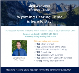 Wyoming Hearing Clinic Is Here To Stay!