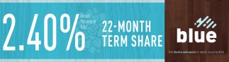 22-Month Term Share