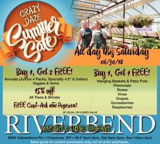 Crazy Daze Summer Riverbend Nursery And Stone Company Cheyenne Wy