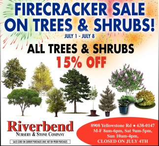 Firecracker Sale on Trees & Shrubs!