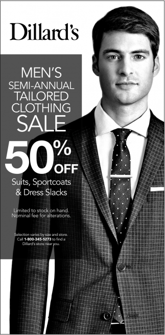 Men S Semi Annual Tailored Clothing Sale Dillard S Cheyenne Wy