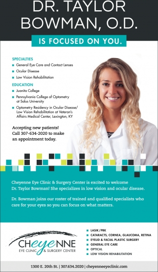 Dr. Taylor Bowman, O.D. is Focused on You