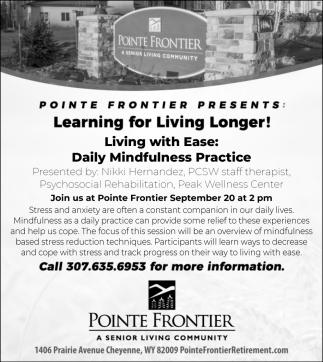 Learning for Living Longer!