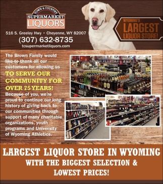 Wyoming's Largest Liquor Store!