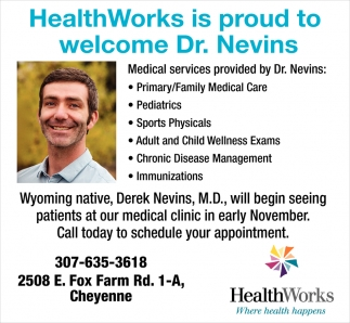 HealthWorks is Proud to Welcome Dr. Nevins