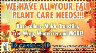 We Have All You Fall Plant Care Needs!!!