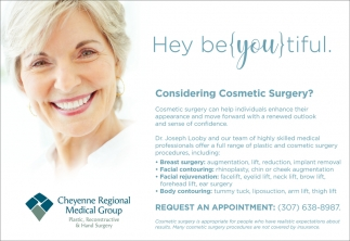 Considering Cosmetic Surgery?