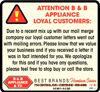 Attention B & B Appliance Loyal Customers