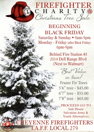 Firefighter Charity Christmas Tree Sale, Cheyenne Firefighters ...