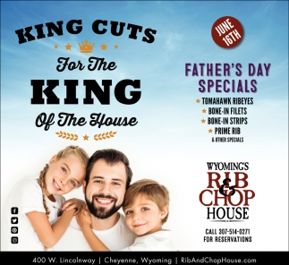 King Cuts for the King of the House
