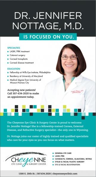 Dr. Jennifer Nottage, M.D. is focused on you