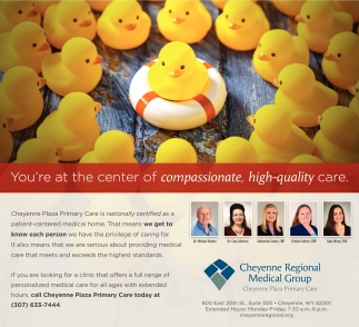 You're at the center of compassionate, high-quality care